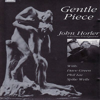 Gentle Piece — John Horler