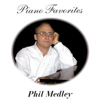 Piano Favorites — Phil Medley