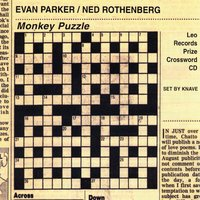 Monkey Puzzle — Evan Parker / Ned Rothenberg