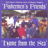 Home From The Sea — Fisherman's Friends