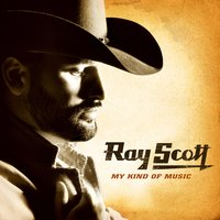 My Kind Of Music — Ray Scott
