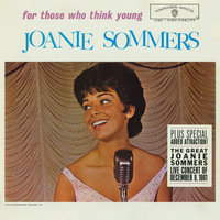For Those Who Think Young — Joanie Sommers