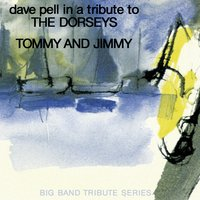 Dave Pell Plays The Dorsey Brothers — Dave Pell