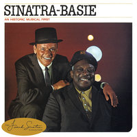 Sinatra-Basie: An Historic Musical First — Count Basie, Frank Sinatra