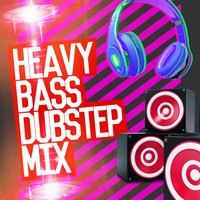 Heavy Bass: Dubstep Mix — сборник