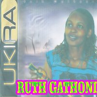 Ukira — Ruth Gathoni