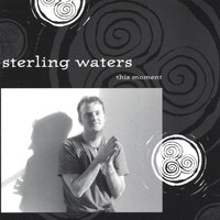 This Moment — sterling waters