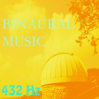 Binaural Music, Vol. 11 — 432 Hz