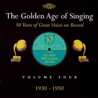 The Golden Age of Singing, Vol. 4 — Francesco Cilea