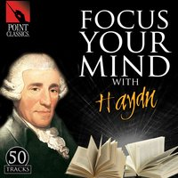 Focus Your Mind with Haydn: 50 Tracks — Йозеф Гайдн