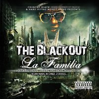 Crunchy Black & Hard Hittaz Money Gang Presents - The BlackOut La Familia — сборник