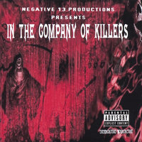 In the Company of Killers — Negative 13 Productions