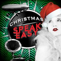 Christmas Speakeasy — сборник