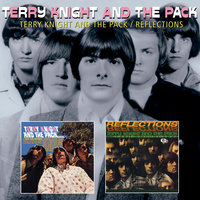 Terry Knight And The Pack/Reflections — Terry Knight And The Pack