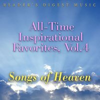All-Time Inspirational Favorites, Vol. 4: Songs of Heaven — сборник