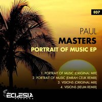 Portrait Of Music EP — Paul Masters