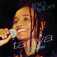 Too Hype — Tanya Stephens