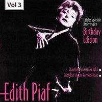 Edition Speciale Anniversaire. Birhday Edition - Edith Piaf, Vol.3 — Edith Piaf