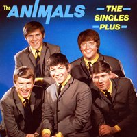 The Singles Plus — The Animals