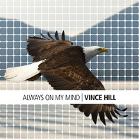 Always On My Mind — Vince Hill