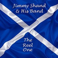 The Reel One — Jimmy Shand & His Band
