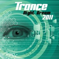 Trance Night Dream 2011 — сборник