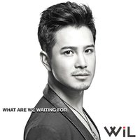 What Are We Waiting For — Wiltay