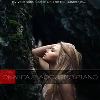 Chantaje Acoustic Piano (By Your Side, Castle on the Hill, Chantaje...) — Aaliyah Palmen
