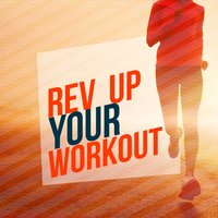 Rev up Your Workout — Workout Music