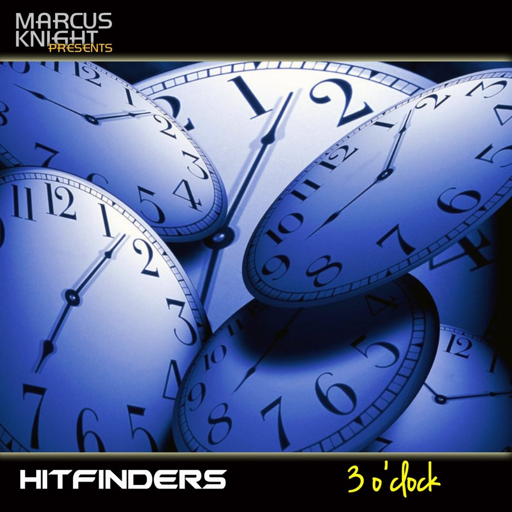 3 O'Clock - Hitfinders. Слушать онлайн на Яндекс.Музыке