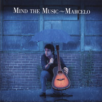 Mind The Music — Marcelo