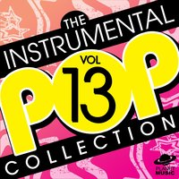The Instrumental Pop Collection Vol. 13 — The Hit Co.