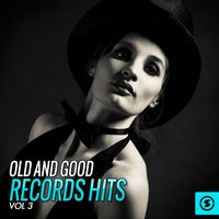 Old and Good Records Hits, Vol. 3 — сборник
