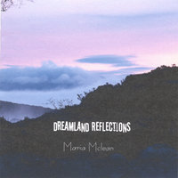 Dreamland Reflections — Maria Mclean
