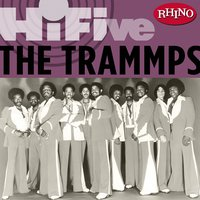 Rhino Hi-Five:  The Trammps — The Trammps