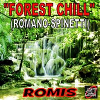 Forest Chill — Romis