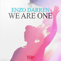 We Are One — Enzo Darren