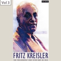 Fritz Kreisler, Vol. 3 — London Philharmonic Orchestra, Sir Landon Ronald, London Philharmonic Orchestra,Fritz Kreisler,Sergey Rachmaninov, Sir Landon Ronald, Fritz Kreisler, Sergey Rachmaninov