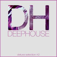 Deep House DeLuxe Selection #2 — сборник