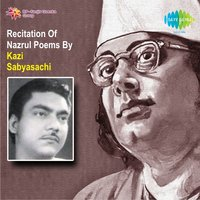 Recitation of Nazrul Poems — Kazi Sabyasachi