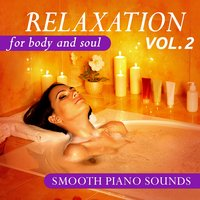 Relaxation for Body and Soul, Vol. 2 — сборник