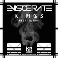 Kings — Isa Rios, Eviscerate