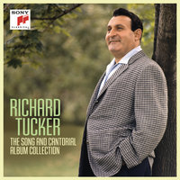 Richard Tucker: The Song and Cantorial Album Collection — Richard Tucker