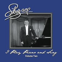 I Play Piano And Sing (Volume Two) — Liberace