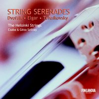 String Serenades — The Helsinki Strings, Helsinki Strings, The and Szilvay, Csaba and Szilvay, Géza (conductors), The Helsinki Strings and Csaba & Géza Szilvay