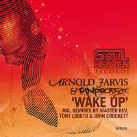 Wake Up — Arnold Jarvis, DJN Project