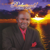 Redeemed ! Thank God — Eddie Edwards