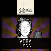 All the Greatest Masterpieces — Vera Lynn