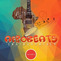 Afro Beats Instrumentals, Vol. 6 — Strictly Beats Series