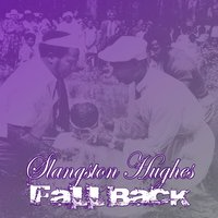 Fall Back — Slangston Hughes